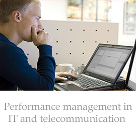 Performance management in IT and telecommunication